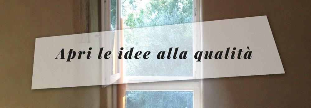 Apri le idee alla qualità