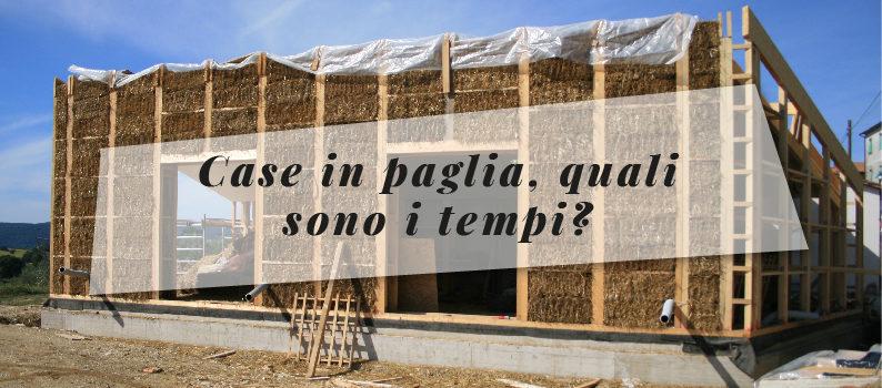 Costruire in paglia: tempi