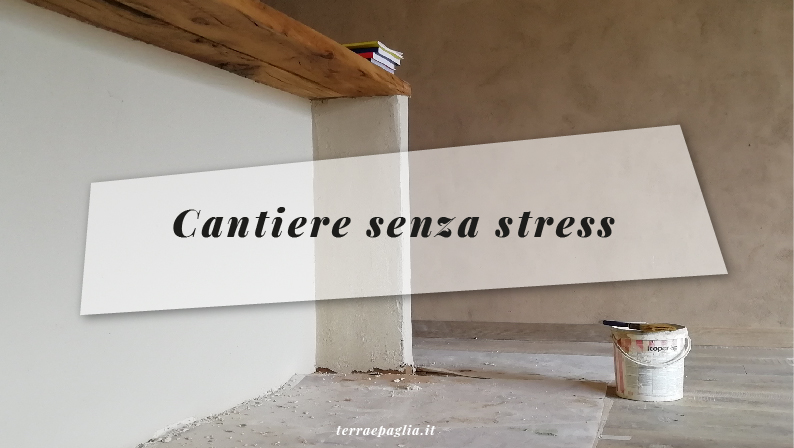 Cantiere senza stress