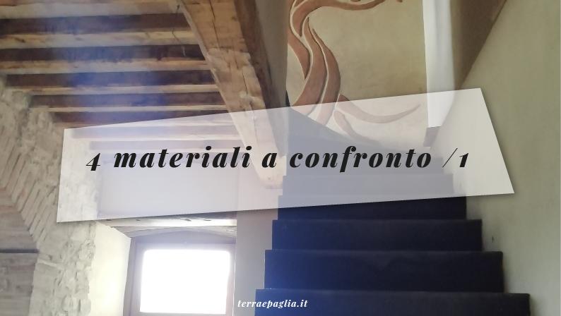 4 materiali naturali a confronto /1