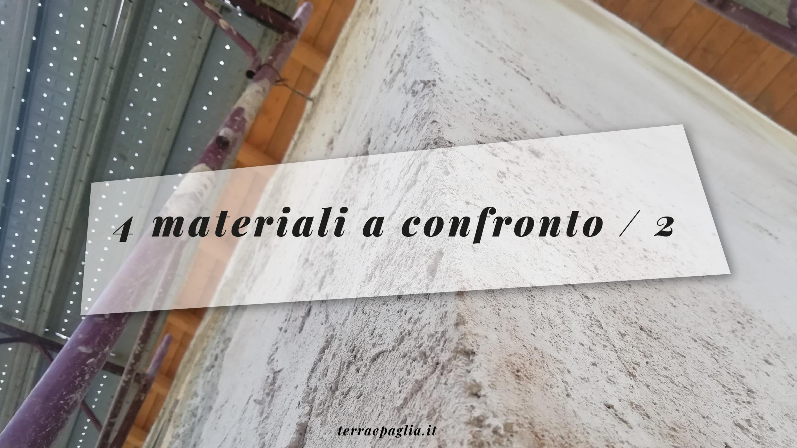 4 materiali naturali a confronto /2