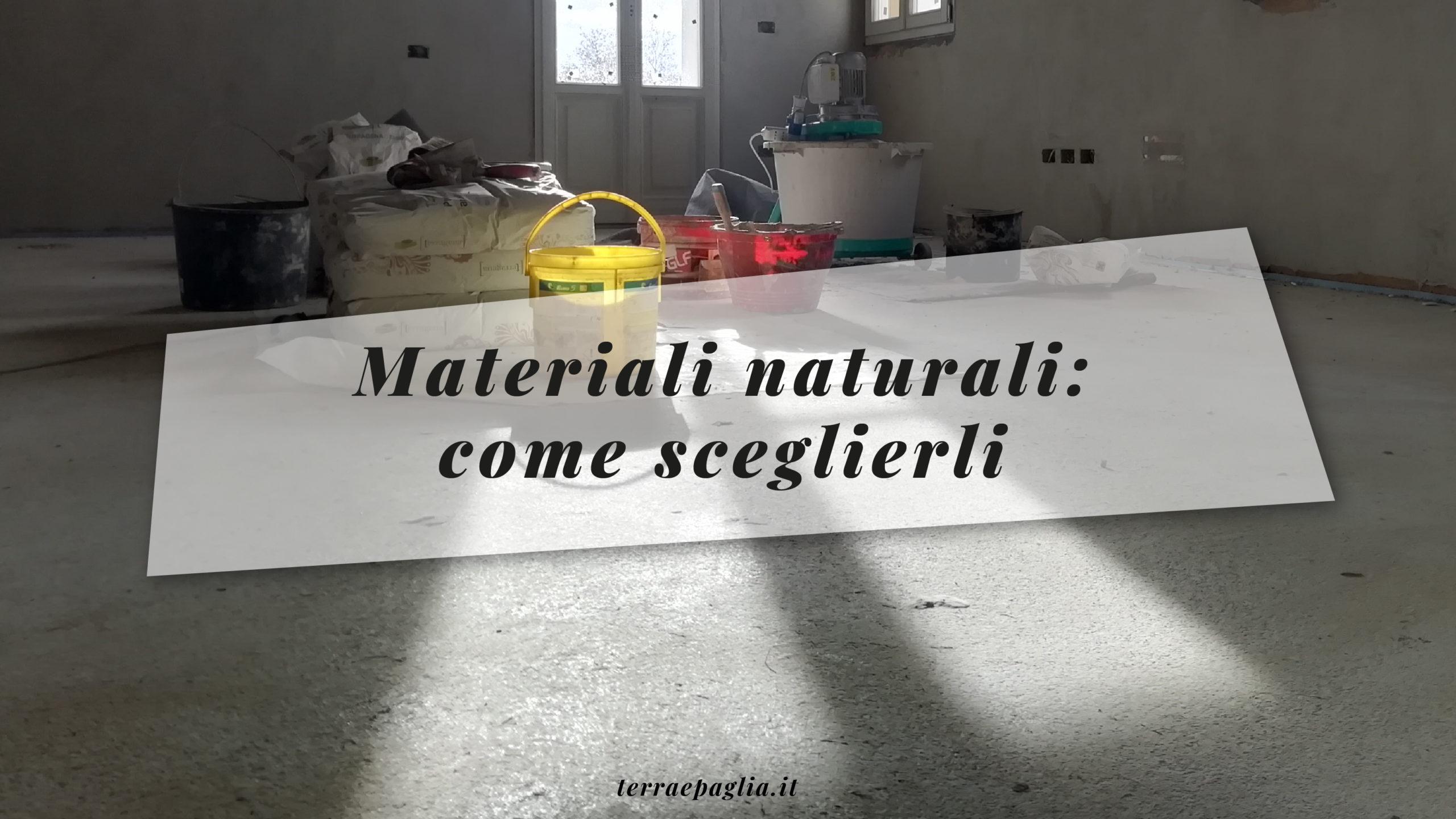 Materiali naturali: come sceglierli