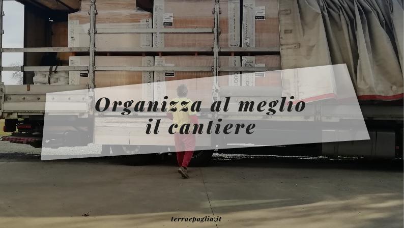 Organizza al meglio il cantiere