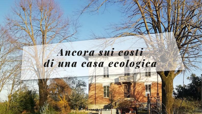 Ancora sui costi di una casa ecologica